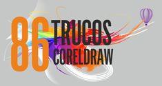86 TRUCOS PARA CORELDRAW - Una recopilación de JUAN IZQUIERDO