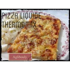 { thermomix } Pizza liquide !!!