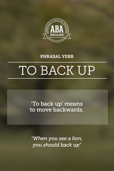 """New English #Phrasal #Verb: """"To back up"""" means to move backwards. #esl"""