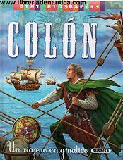 Colón, mini biografías, un viajero enigmático