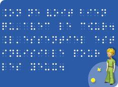 """Lisez une citation en braille du livre """"Le petit prince"""" de Saint Exupéry"""