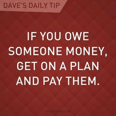 How To Get Out Of Owing Someone Money