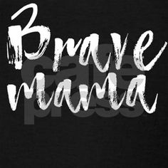 989d6da721b9c Brave Mama White Lettering Racerback Tank Top #Ad , #SPONSORED, #Top#.  CafePress