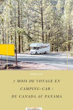 voyage du canada au Panama avec camping-car pendant 7 mois. Podcast sur l'expérience voyage d'Emilie Costa Rica, Station Essence, Road Trip, Destinations, Camping Car, Parcs, Panama, Blog, Italy