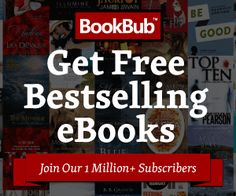 I've read some really great ebooks courtesy of BookBub! It's the one e-mail I look forward to getting each day.