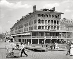 "The Jersey Shore circa 1905. ""Haddon Hall and Boardwalk, Atlantic City."" My hometown"