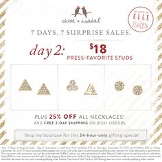 Day 2 of #7SurpriseSales is here! For 24 hours only, shop press-favorite studs for only $18! www.chloeandisabel.com/boutique/katiestavig