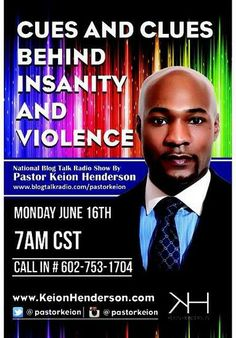 """Great News!   Our dear pastor,Pastor Keion Henderson is launching his new National Talk Show: First Topic """"How Insanity affects Society."""" Listen Live Monday June 16th 7am.   blogtalkradio.com/pastorkeion Guest Call In 602-753-1704  Let us listen,learn and be inspired.  @pastorkeion"""
