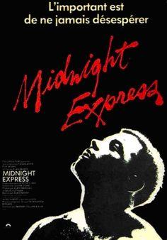 Midnight Express de A. Parker ( 1977 ), film oscarisé à plusieurs reprises.