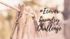 #EcoverLaundry Challenge