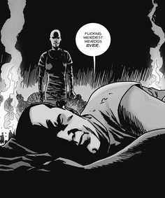 If Negan thinks you're weird, then you are fucking -weird-. Walking Dead Comic Book, Walking Dead Characters, The Walking Dead, Twd Comics, Negan Lucille, Walk The Earth, Daryl Dixon, Cool Cartoons, Punisher