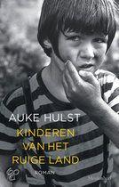 Kinderen van het ruige land - Winnaar van de Langs de Leeuw literatuurprijs 2013