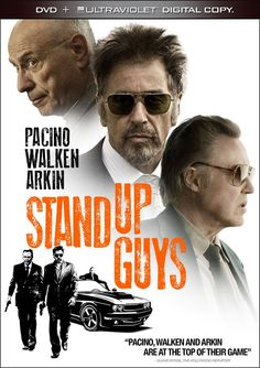 Stand Up Guys / starring Al Pacino, Christopher Walken, Alan Arkin, Julianna Margulies / A pair of aging stickup men try to get the old gang back together for one last hurrah before one of the guys takes his last assignment - to kill his comrade.