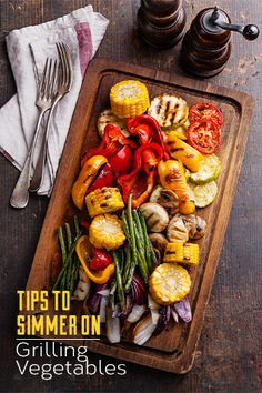 Before your summer veggies hit the grill, toss them in a little oil to keep them from drying out. But don't overdo it – too much can cause flare-ups.