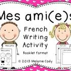 Let's make a friend book.  Here is a simple French writing activity to do any time of the year or around Valentine's Day when you're talking about friendship.  $ Activities To Do, Writing Activities, Teaching Tools, Teaching Ideas, Core French, Friend Book, French Classroom, French Immersion, Teaching French