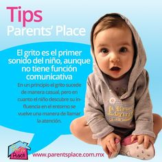 El grito es el primer sonido del niño, antes de poder comunicarse oralmente, checa este articulo para conocer todas las etapas de comunicación http://www.parentsplace.com.mx/articulos-para-padres/lenguaje/59-etapas-que-anteceden-la-adquisicion-de-lenguaje-oral.html