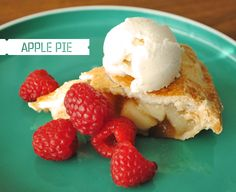 my favorite dessert in the world (sans raspberries, though I imagine they're quite tasty with the pie and ice cream)