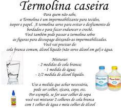 BELA PINTURAS E ARTESANATOS: TERMOLINA CASEIRA