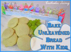 Unleavened Bread Recipe- Great Activity For First Communion Or Holy Thursday - Catholic Icing