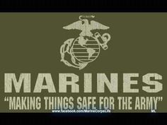 Army vs Marines. I shouldn't laugh, but I did marry a Marine...comes with the territory.