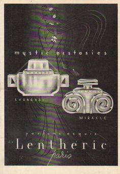 1937 Lentheric Shanghai Miracle perfume ~ fragrance 1930's ~ Mystic Ecstasies Ad