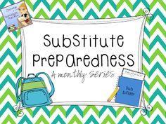 Journey of a Substitute Teacher: Monthly Series: Substitute Preparedness