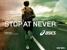 #asics stop at never #Running #Motivation