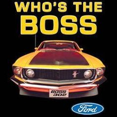 Ford Mustang Who is the Boss Licensed Adult Unisex Short Sleeve Car T Shirt Ford Mustang 1969, Ford Mustang Shelby Cobra, Ford Mustang Boss, Mustang Cars, Ford Mustangs, Ford Shelby, Shelby Gt500, Ford T Shirts, Mustang T Shirts