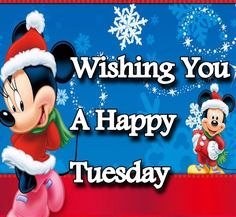 Wishing A Happy Tuesday quotes quote disney mickey mouse minnie mouse days of…