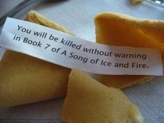"This ominous fortune. | 25 Things Only ""Game Of Thrones"" Fans Will Find Funny"