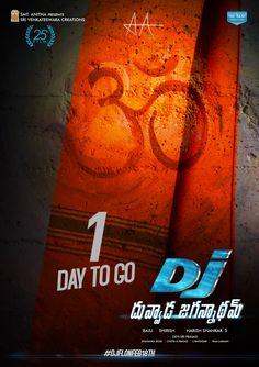 Stylish Star Allu Arjun & Powerful Director Harish Shankar's Duvvada Jagannadham 1 day to go Poster tylish Star Allu Arjun & Powerful Director Harish Shankar's Duvvada Jagannadham 1 day to go Poster