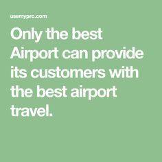 Only the best Airport can provide its customers with the best airport travel. Waiting For Someone, Sex And Love, Airports, Peace Of Mind, Traveling By Yourself, Vacations, Trips, Poetry, How Are You Feeling