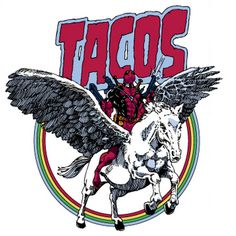 Because Deadpool. On Pegasus. And tacos.