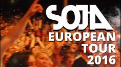 SOJA European Tour 2016.