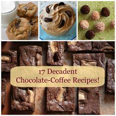 """Do you love the combination of coffee and chocolate? It's my very favorite - the addition of coffee, espresso or (ahem) Kahlua adds a subtle depth and flavor to almost any chocolate dessert. And I've gathered 17 fabulous recipes that highlight this """"dynamic duo""""!"""