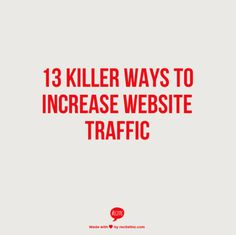 In this post, I will be discussing 13 killer ways to increase website traffic. By following these tips it will help you build a high traffic website.  Always remember in order to make money online you will need tons of traffic. These are proven methods that I personally use and continue to use to grow my traffic everyday.  http://nancybadillo.com/13-killer-ways-to-increase-website-traffic/