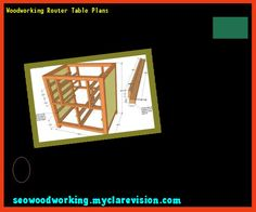 Woodworking Router Table Plans 102115 - Woodworking Plans and Projects!