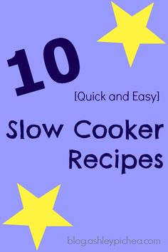 Nothing makes dinner more simple than throwing together one of many quick and easy crockpot recipes! CLICK HERE for 10 Quick and Easy Slow Cooker Recipes...