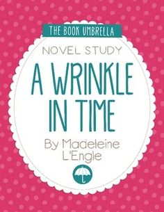 A Wrinkle in Time by Madeleine L'Engle Novel Study
