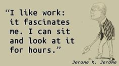 Jerome K. Jerome - Work