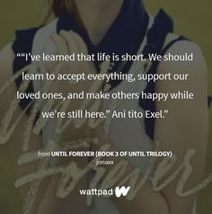 Until Trilogy, Wattpad Quotes, Forever Book, First Love, Let It Be, Feelings, Books, Life, Ulzzang Girl