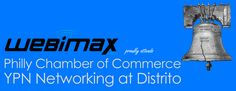WebiMax is proud to be attending the #Philly Chamber of Commerce Young Professionals Network event at Distrito this evening