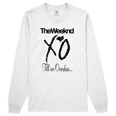 Till We Overdose Long Sleeve T-shirt is coming with music design with multiple colors with Customon quality. This long sleeve t-shirt is all about the-weekend, the-weeknd, xo, ovo, ovoxo, till-we-over