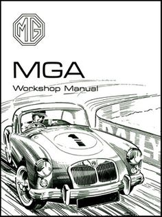 MGA Original MG Workshop Manual MGA 1500 1600 1600 MK II MG