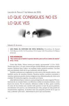 Leccion adultos Lo que recibes no es lo que ves by Escuela Sabatica via slideshare #LESAdv Descargue aqui: http://gramadal.wordpress.com/