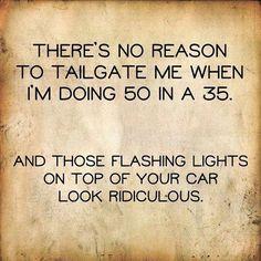 26 Hilarious Funny Quotes You Won't Stop Laughing At - - Humor - Funny Shit, Haha Funny, Funny Jokes, Funny Stuff, Random Stuff, Cop Jokes, Sarcastic Jokes, Funny Cop Quotes, Funny Driving Quotes