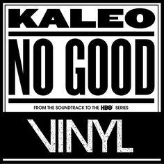 """No Good"" by Kaleo Vinyl on HBO was added to my Descobrindo Novas Desventuras (2017) playlist on Spotify"