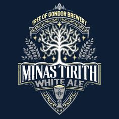 LOTR T-Shirt by Cory Freeman. Minas Tirith White Ale is a beer label parody t-shirt for fans of the Lord of the Rings. Minas Tirith, Tree Of Gondor, J. R. R. Tolkien, Tolkien Books, O Hobbit, Gandalf, Aragorn, Legolas, Middle Earth