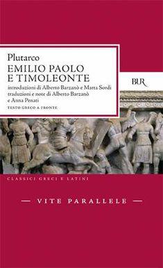 Prezzi e Sconti: #Vite parallele. emilio paolo e timoleonte New  ad Euro 12.90 in #Bur biblioteca univ rizzoli #Libri