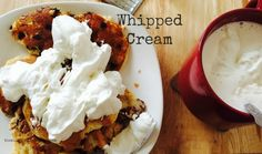 Why Not Make Your Own Whipped Cream?